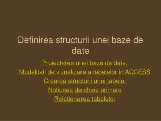 Definirea structurii unei baze de date