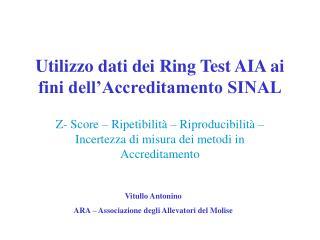 Utilizzo dati dei Ring Test AIA ai fini dell'Accreditamento SINAL