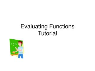 Evaluating Functions Tutorial
