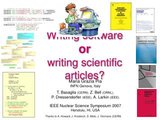 Writing software  or  writing scientific articles