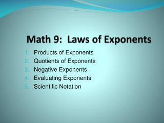Math 9:  Laws of Exponents