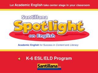 K-6 ESL/ELD Program