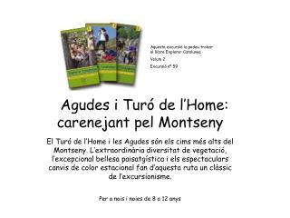 Agudes i Turó de l'Home: carenejant pel Montseny