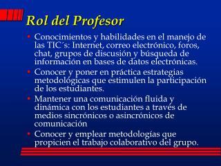 Rol del Profesor