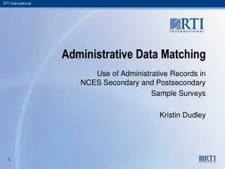 Administrative Data Matching