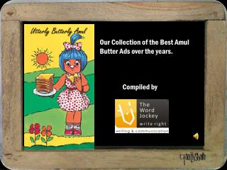 Our Collection of the Best  Amul Butter  Ads over the years.  Compiled by