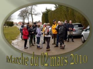 Marche du 02 mars 2010