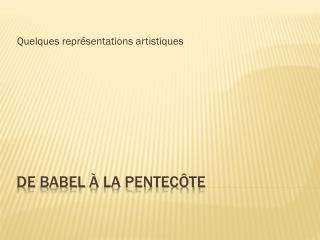 De  babel  à la pentecôte