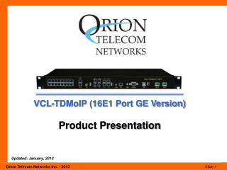 VCL-TDMoIP (16E1 Port GE Version) Product Presentation