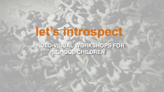 PHOTO-VISUAL WORKSHOPS FOR SCHOOL CHILDREN