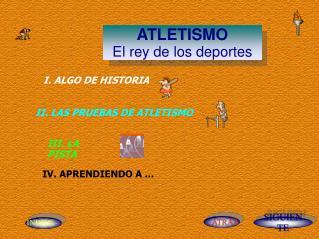 ATLETISMO El rey de los deportes