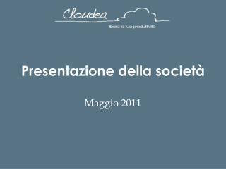 Presentazione della societ�