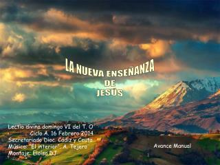 LA NUEVA ENSEÑANZA DE JESÚS