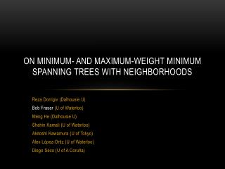 On Minimum- and Maximum-Weight Minimum Spanning Trees with Neighborhoods
