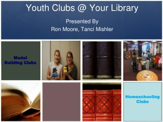 Youth Clubs @ Your Library