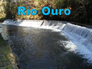 Río  Ouro