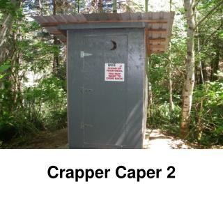 Crapper Caper 2