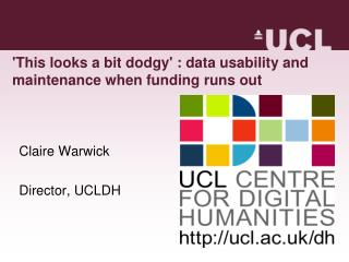 'This looks a bit dodgy' : data usability and maintenance when funding runs out