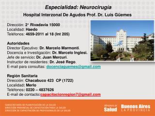 Especialidad: Neurocirugía