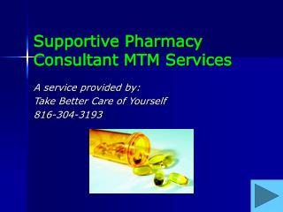 Supportive Pharmacy Consultant MTM Services