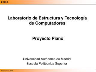 Universidad Autónoma de Madrid Escuela Politécnica Superior