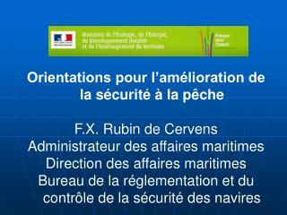 Orientations pour l'amélioration de la sécurité à la pêche F.X. Rubin de Cervens