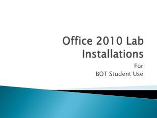 Office 2010 Lab Installations