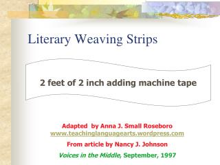Literary Weaving Strips