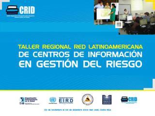 GUÍA PRÁCTICA  SOBRE GESTIÓN DE INFORMACIÓN PARA LA  RESPUESTA A EMERGENCIAS Y DESASTRES