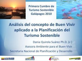 Análisis del concepto de Buen Vivir aplicado a la Planificación del Turismo Sostenible