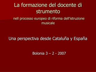 La formazione del docente di strumento nell processo europeo di riforma dell'istruzione musicale