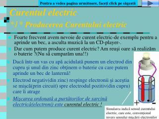 Curentul electric *1* Producerea Curentului electric