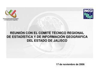 REUNIÓN CON EL COMITÉ TÉCNICO REGIONAL  DE ESTADÍSTICA Y DE INFORMACIÓN GEOGRÁFICA