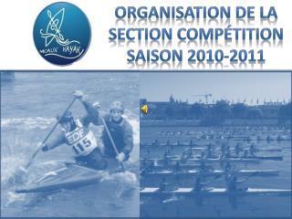 Organisation DE LA SECTION comp�tition saison 2010-2011