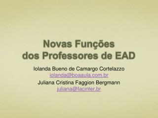 Novas Funções  dos Professores de EAD