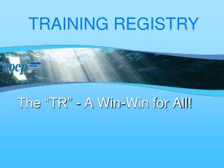 "The ""TR"" - A Win-Win for All!"