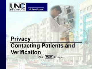 Privacy Contacting Patients and Verification