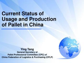 Current Status of Usage and Production of Pallet  in China