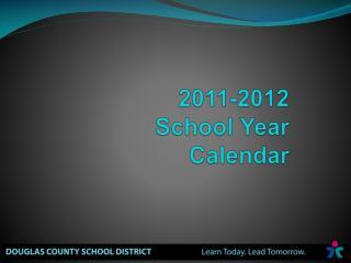 2011-2012  School Year  Calendar