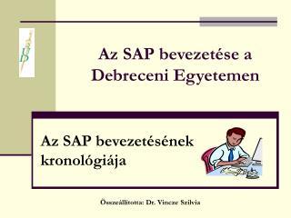 Az SAP bevezetése a  Debreceni Egyetemen