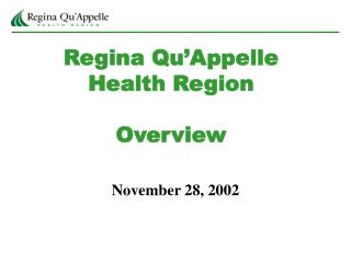 Regina Qu Appelle Health Region  Overview