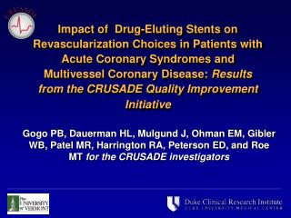 Impact of  Drug-Eluting Stents on Revascularization Choices in Patients with Acute Coronary Syndromes and Multivessel Co