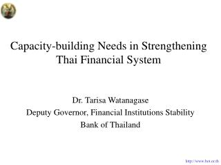 Capacity-building Needs in Strengthening Thai Financial System
