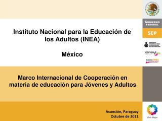 Instituto Nacional para la Educación de los Adultos (INEA) México