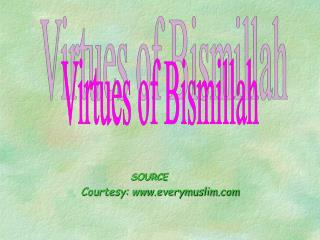 Virtues of Bismillah