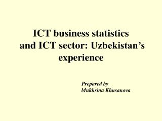 ICT business statistics and ICT sector: