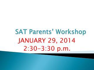 SAT Parents' Workshop