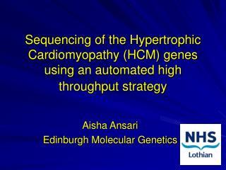 Aisha Ansari Edinburgh Molecular Genetics