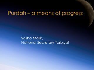 Purdah – a means of progress