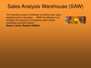 Sales Analysis Warehouse (SAW)